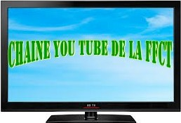 Chaine YouTube de la FFCT